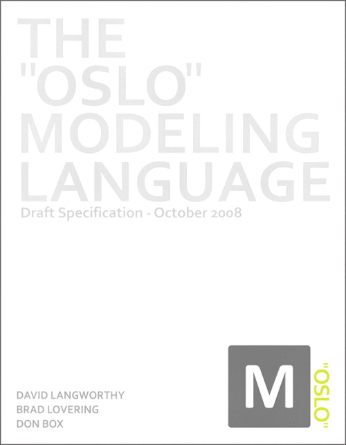 Oslo Modeling Language, The: Draft Specification - October 2008, Safari