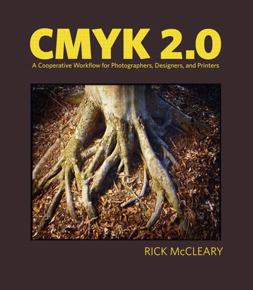 CMYK 2.0: A Cooperative Workflow for Photographers, Designers, and Printers, Safari