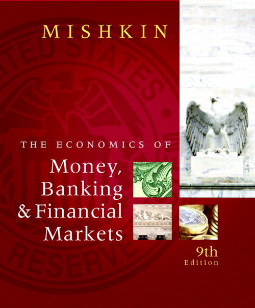 Economics of Money, Banking, and Financial Markets, CourseSmart eTextbook, The, 9th Edition