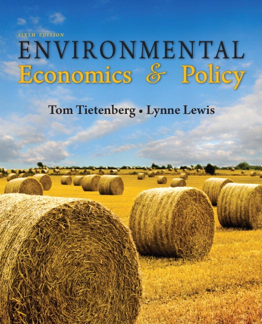 Environmental Economics & Policy, CourseSmart eTextbook, 6th Edition