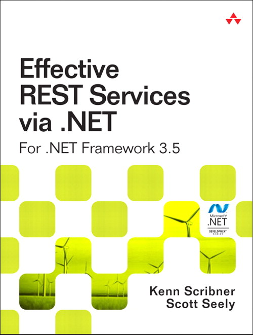 Effective REST Services via .NET: For .NET Framework 3.5, Safari