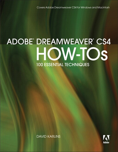 Adobe Dreamweaver CS4 How-Tos: 100 Essential Techniques, Safari