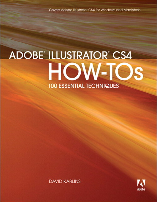 Adobe Illustrator CS4 How-Tos: 100 Essential Techniques, Safari