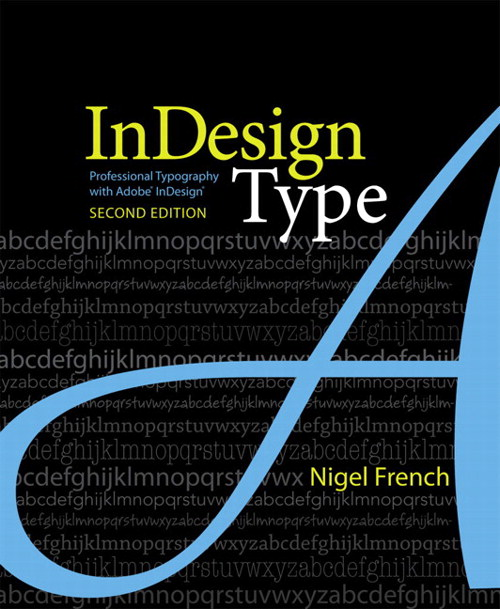 InDesign Type: Professional Typography with Adobe InDesign, Safari, 2nd Edition