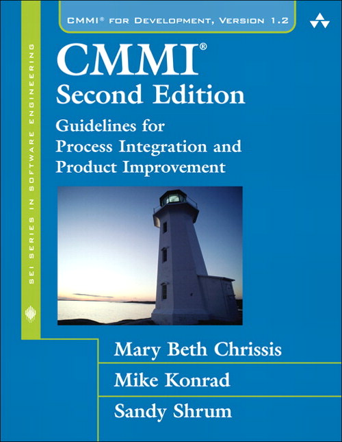CMMI: Guidelines for Process Integration and Product Improvement, 2nd Edition