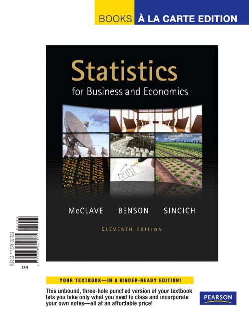 Statistics for Business and Economics, Books a la Carte Edition, 11th Edition