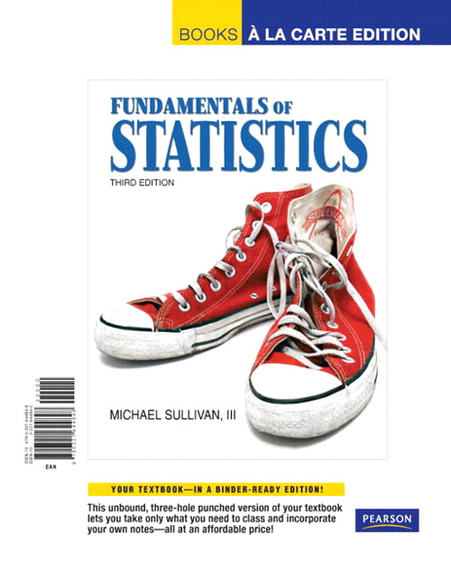 Fundamentals of Statistics, Books a la Carte Edition, 3rd Edition