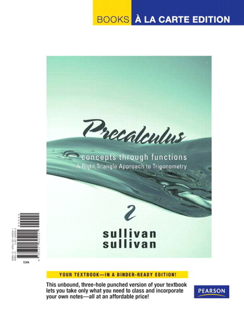 Precalculus: Concepts Through Functions, A Right Triangle Approach to Trigonometry, Books a la Carte Edition, 2nd Edition
