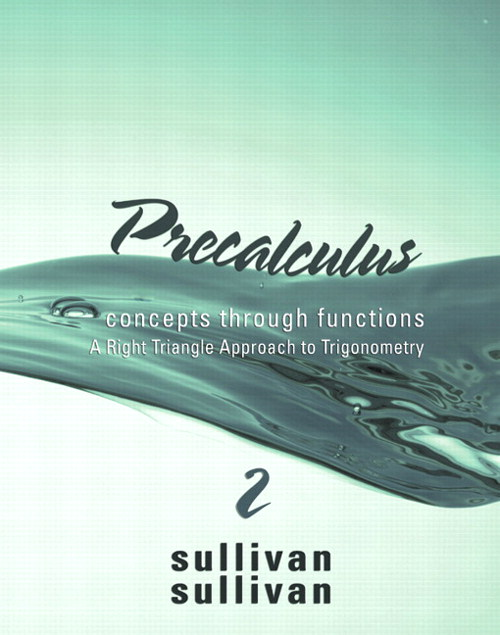 Precalculus: Concepts Through Functions, A Right Triangle Approach to Trigonometry, CourseSmart, eTextbook, 2nd Edition