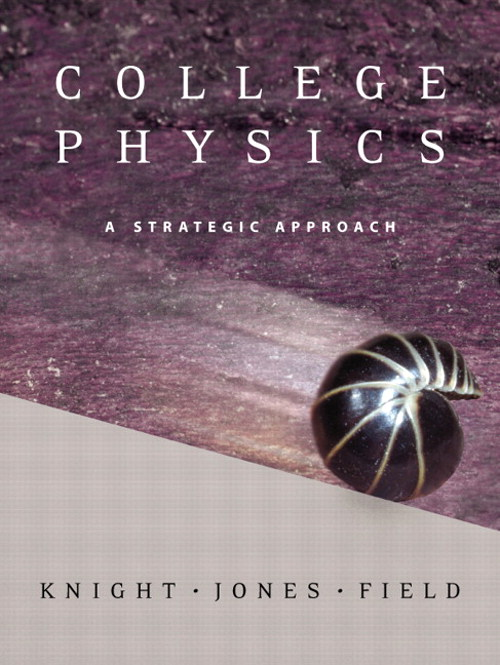 College Physics: A Strategic Approach, CourseSmart eTextbook