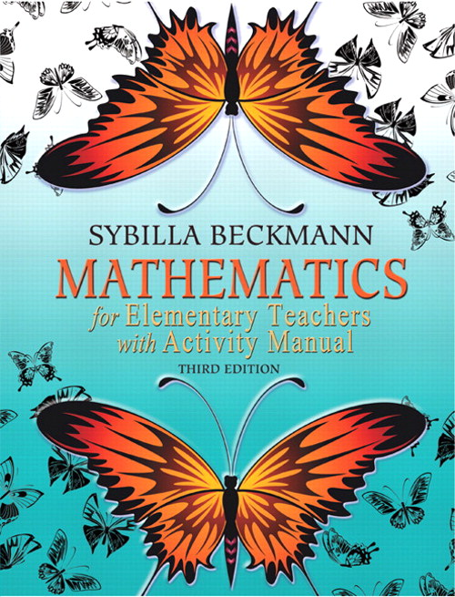 Mathematics for Elementary Teachers with Activity Manual, 3rd Edition