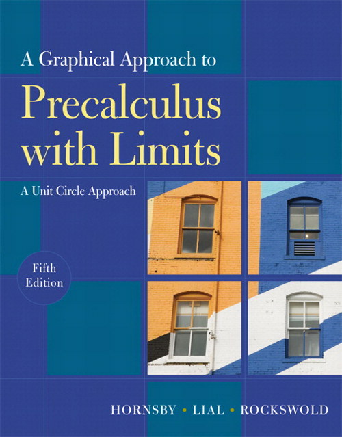 Graphical Approach to Precalculus with Limits: A Unit Circle Approach, A, CourseSmart eTextbook, 5th Edition