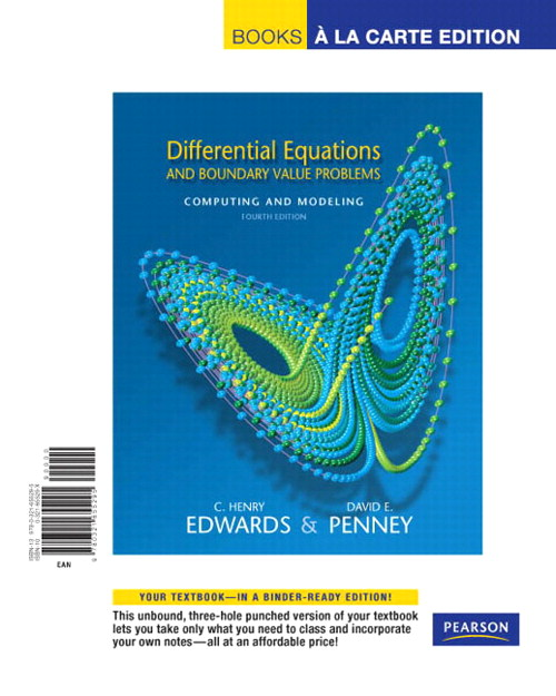 Differential Equations and Boundary Value Problems: Computing and Modeling, Books a la Carte Edition, 4th Edition