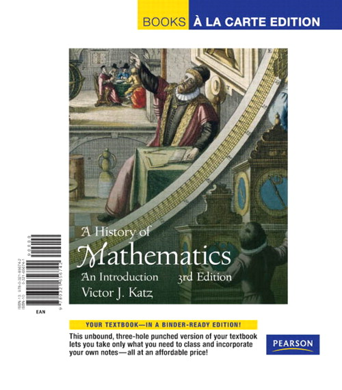 History of Mathematics, A, Books a la Carte Edition, 3rd Edition