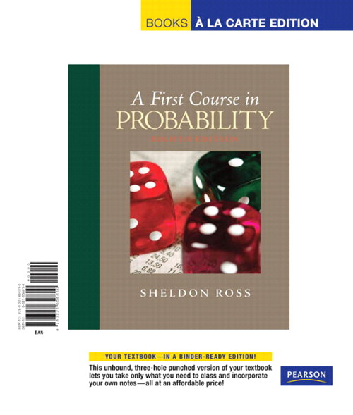 First Course in Probability, A, Books a la Carte Edition, 8th Edition