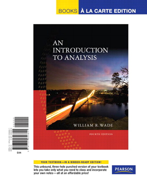 Introduction to Analysis, An, Books a la Carte Edition, 4th Edition