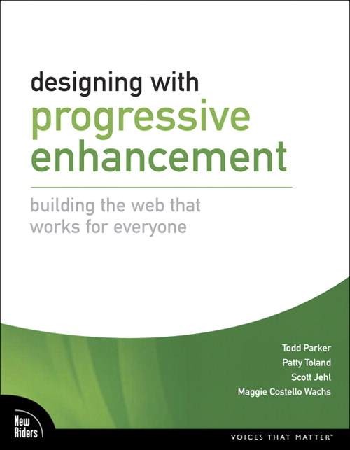 Designing with Progressive Enhancement: Building the Web that Works for Everyone, Safari