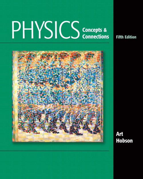 Physics: Concepts and Connections, CourseSmart eTextbook, 5th Edition