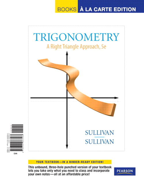 Trigonometry: A Right Triangle Approach, Books a la Carte Edition, 5th Edition