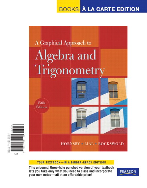 Graphical Approach to Algebra and Trigonometry, A, Books a la Carte Edition, 5th Edition