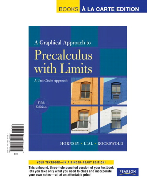 Graphical Approach to Precalculus with Limits, A: A Unit Circle Approach, Books a la Carte Edition, 5th Edition