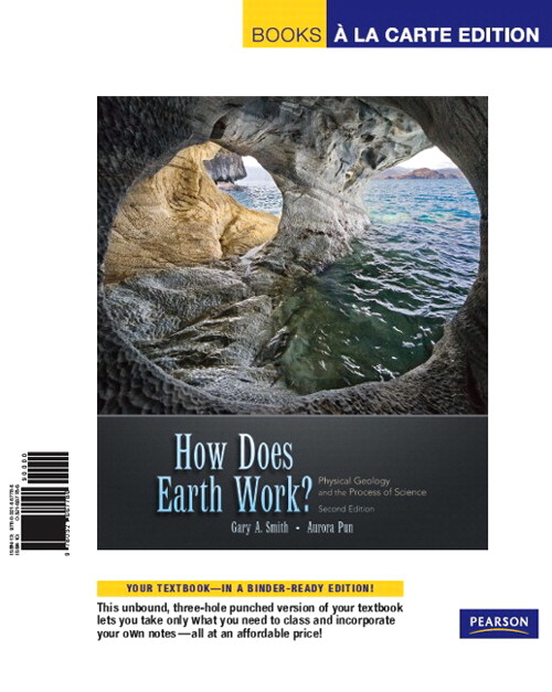 Books a la Carte for How Does Earth Work? Physical Geology and the Process of Science, 2nd Edition