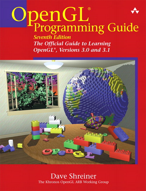 OpenGL Programming Guide: The Official Guide to Learning OpenGL, Versions 3.0 and 3.1, Safari, 7th Edition