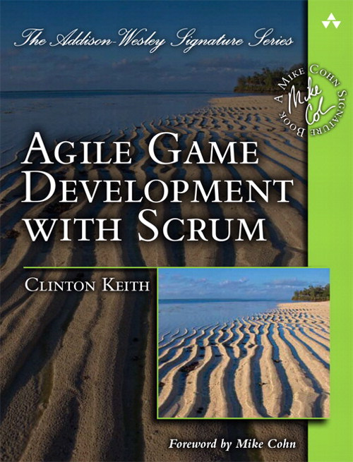 Agile Game Development with Scrum (Safari)