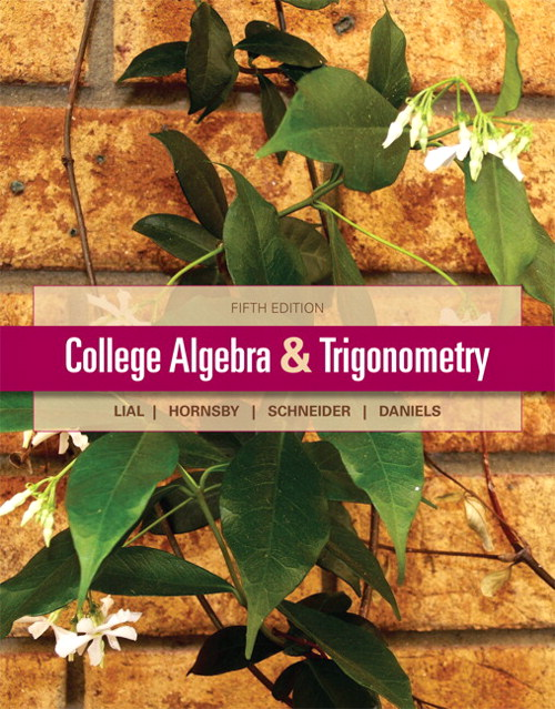 College Algebra and Trigonometry, 5th Edition