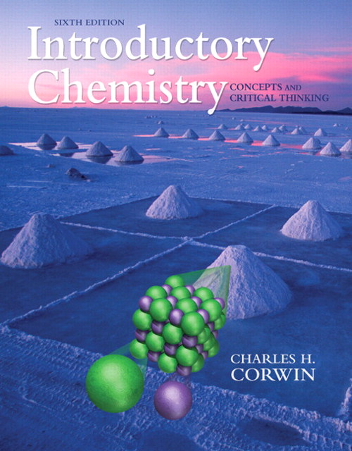 Introductory Chemistry: Concepts and Critical Thinking, CourseSmart eTextbook, 6th Edition