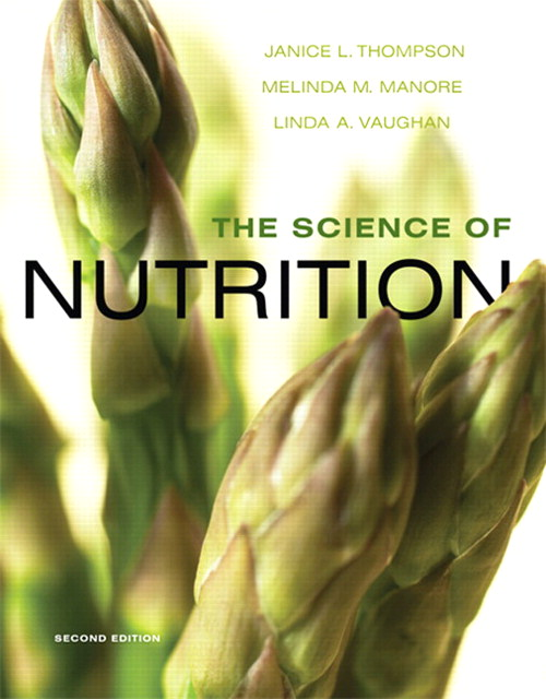 Science of Nutrition, The, CourseSmart eTextbook, 2nd Edition