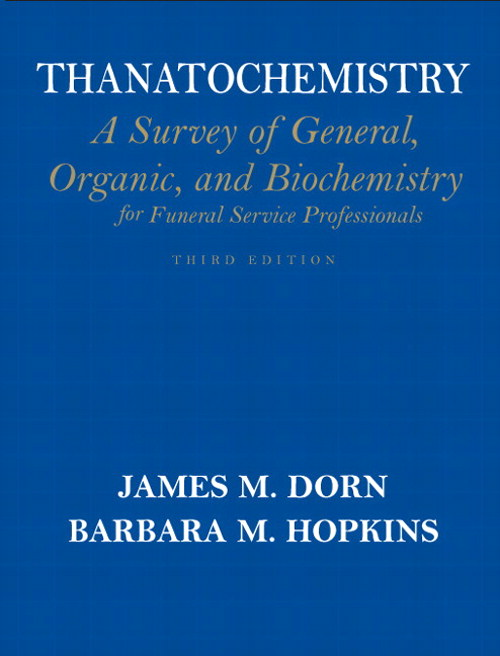 Thanatochemistry: A Survey of General, Organic & Biological Chemistry, CourseSmart eTextbook, 3rd Edition
