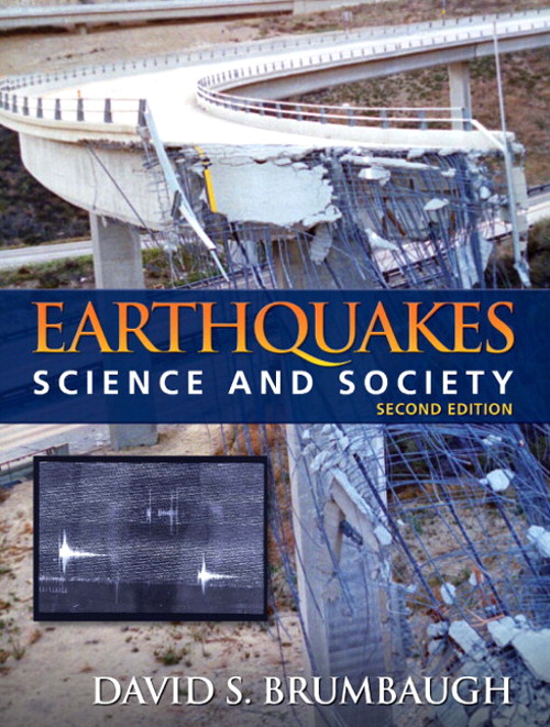 Earthquakes: Science and Society, CourseSmart eTextbook, 2nd Edition