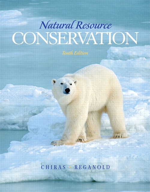 Natural Resource Conservation: Management for a Sustainable Future, CourseSmart eTextbook, 10th Edition