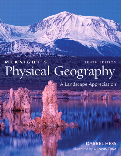 McKnight's Physical Geography: A Landscape Appreciation, CourseSmart eTextbook, 10th Edition
