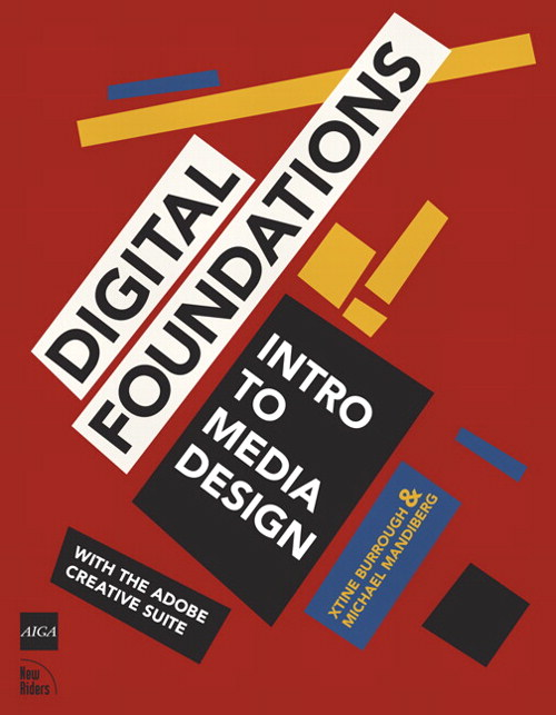 Digital Foundations: Intro to Media Design with the Adobe Creative Suite, CourseSmart eTextbook