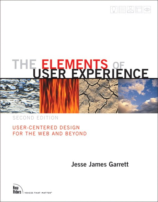 Elements of User Experience, The: User-Centered Design for the Web and Beyond, Safari, 2nd Edition