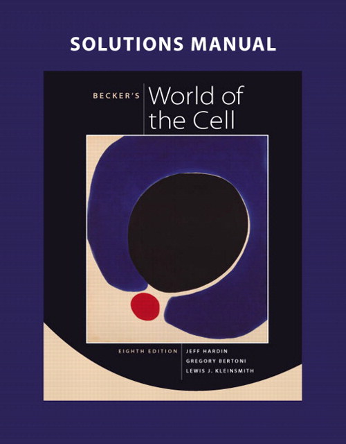 Cover image for Solutions Manual for Becker's World of the Cell, 8th Edition