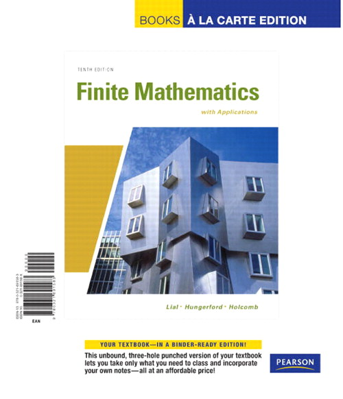 Finite Mathematics with Applications, Books a la Carte Edition, 10th Edition