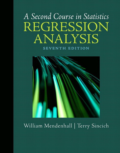Second Course in Statistics, A: Regression Analysis, CourseSmart eTextbook, 7th Edition