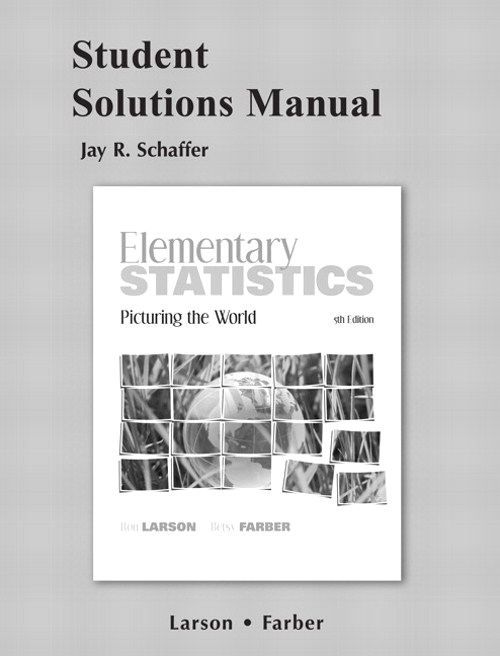 Cover image for Student Solutions Manual for Elementary Statistics: Picturing the World, 5th Edition