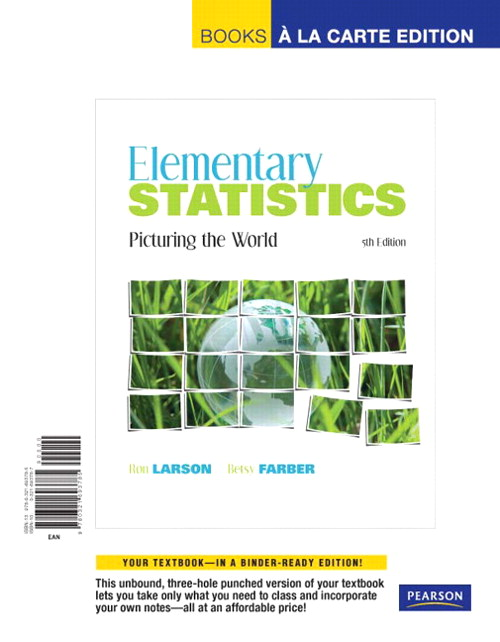 Elementary Statistics: Picturing the World, Books a la Carte Edition, 5th Edition