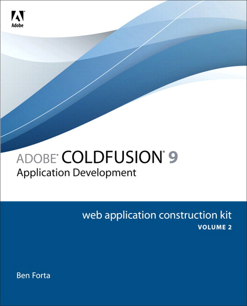 Adobe ColdFusion 9 Web Application Construction Kit, Volume 2: Application Development, Safari