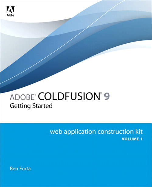 Adobe ColdFusion 9 Web Application Construction Kit, Volume 1: Getting Started, Safari