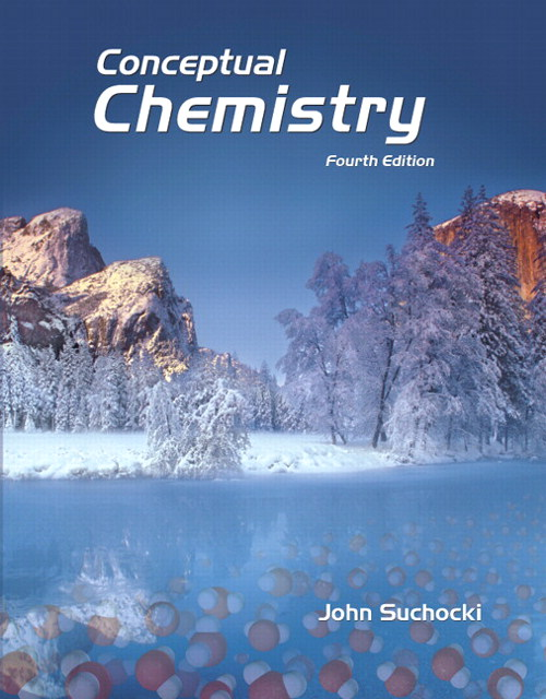 Conceptual Chemistry, CourseSmart eTextbook, 4th Edition