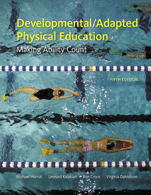 Developmental/Adapted Physical Education: Making Ability Count, CourseSmart eTextbook, 5th Edition