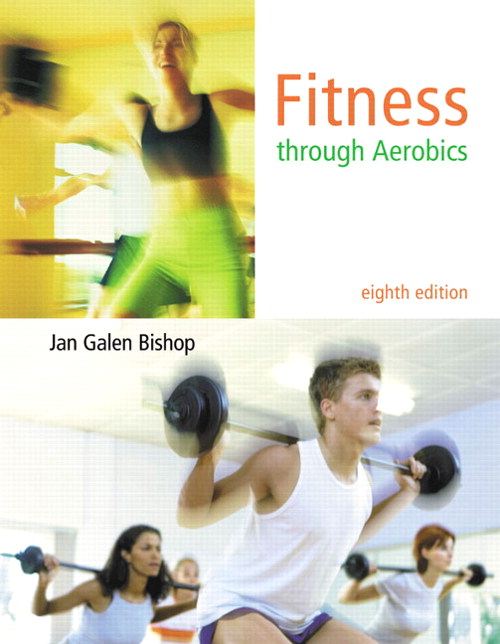 Fitness through Aerobics, CourseSmart eTextbook, 8th Edition
