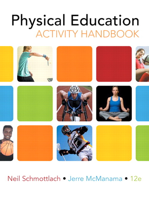 Physical Education Activity Handbook, The, CourseSmart eTextbook, 12th Edition