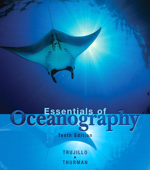 Essentials of Oceanography, CourseSmart eTextbook, 10th Edition