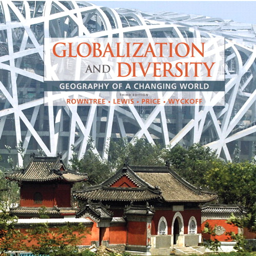 Globalization and Diversity: Geography of a Changing World, Books a la Carte Edition, 3rd Edition